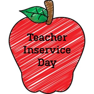 Teacher In-Service - No School